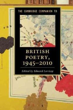 The Cambridge Companion to British Poetry 1945-2010 (Paperback)
