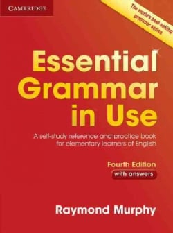 Essential Grammar in Use With Answers: A Self-study Reference and Practice Book for Elementary Learners in English (Paperback)