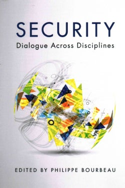 Security: Dialogue Across Disciplines (Paperback)