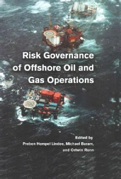 Risk Governance of Offshore Oil and Gas Operations (Paperback)