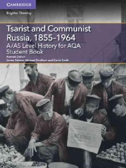 A/As Level History for Aqa Tsarist and Communist Russia, 1855-1964 (Paperback)