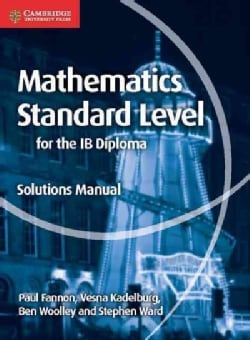 Mathematics Standard Level for the IB Diploma (Paperback)