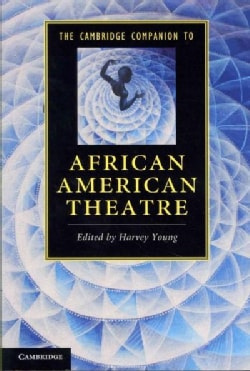 The Cambridge Companion to African American Theatre (Paperback)