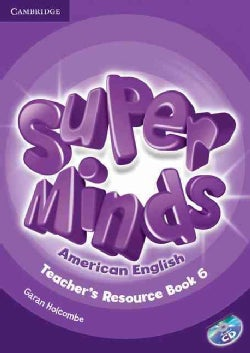 Super Minds American English Level 6 Teacher's Resource Book