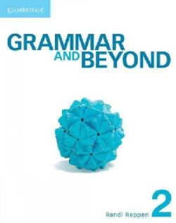 Grammar and Beyond Level 2 Student's Book and Workbook