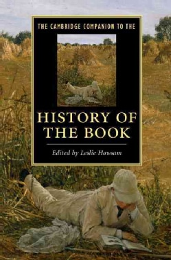 The Cambridge Companion to the History of the Book (Paperback)