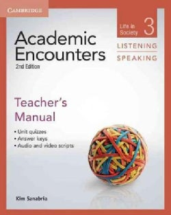 Academic Encounters Level 3 Teacher's Manual, Listening and Speaking: Life in Society (Paperback)