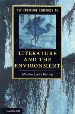 The Cambridge Companion to Literature and the Environment (Paperback)