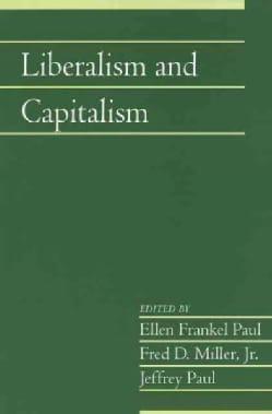 Liberalism and Capitalism (Paperback)