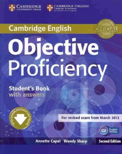 Objective Proficiency with Answers: For Revised Exam from March 2013: C2 English Profile