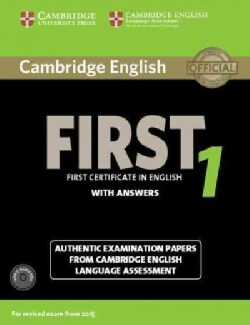 Cambridge English First 1 With Answers: Authentic Examination Papers from Cambridge English Language Assessment: For Revised ...