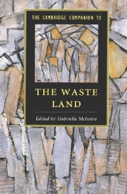 The Cambridge Companion to the Waste Land (Paperback)