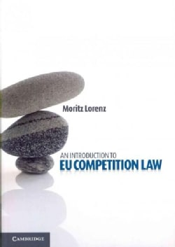An Introduction to EU Competition Law (Paperback)