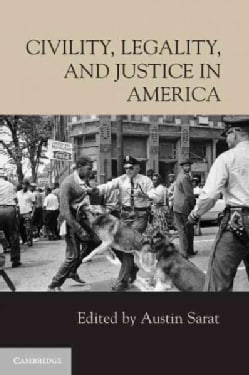 Civility, Legality, and Justice in America (Paperback)