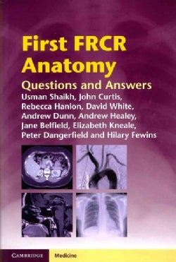 First FRCR Anatomy: Questions and Answers (Paperback)