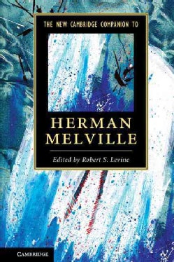The New Cambridge Companion to Herman Melville (Paperback)