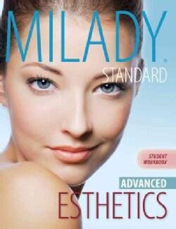 Milady Standard Esthetics: Advanced (Paperback)