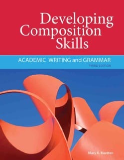 Developing Composition Skills: Academic Writing and Grammar (Paperback)