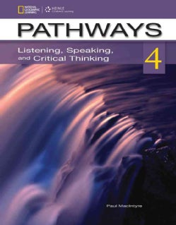 Pathways 4: Listening, Speaking, and Critical Thinking (Paperback)