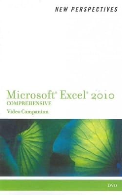 New Perspectives on Microsoft Excel 2010 Comprehensive, Video Companion (DVD video)
