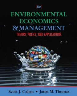 Environmental Economics & Management: Theory, Policy, and Applications (Hardcover)
