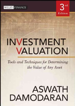Investment Valuation: Tools and Techniques for Determining the Value of Any Asset (Hardcover)