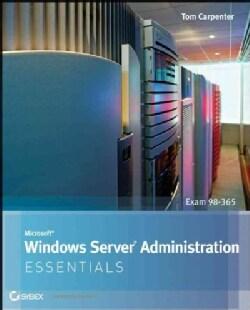 Microsoft Windows Server Administration Essentials (Paperback)