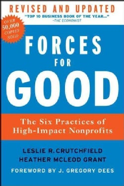 Forces For Good: The Six Practices of High-Impact Nonprofits (Hardcover)