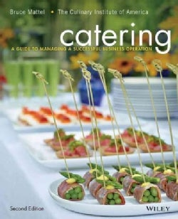 Catering: A Guide to Managing a Successful Business Operation (Hardcover)