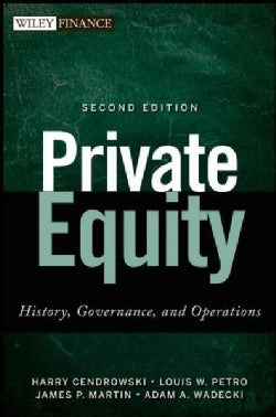 Private Equity: History, Governance, and Operations (Hardcover)