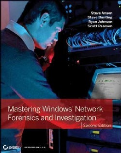 Mastering Windows Network Forensics and Investigation (Paperback)