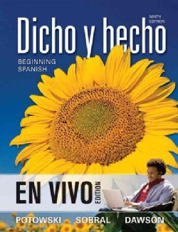 Dicho y Hecho: Beginning Spanish: En Vivo Edition (Other book format)