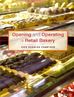 Opening and Operating a Retail Bakery (Paperback)