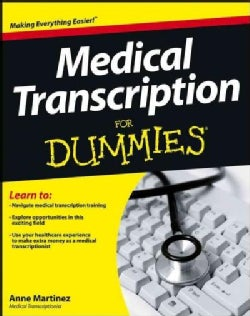 Medical Transcription for Dummies (Paperback)