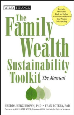 The Family Wealth Sustainability Toolkit: The Manual (Hardcover)