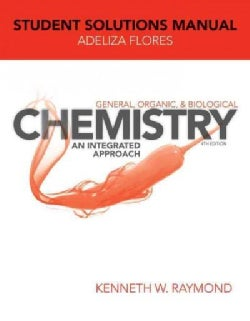 General, Organic, and Biological Chemistry: An Integrated Approach (Paperback)
