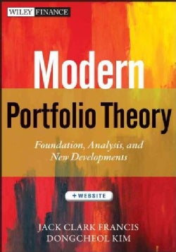Modern Portfolio Theory: Foundations, Analysis, and New Developments