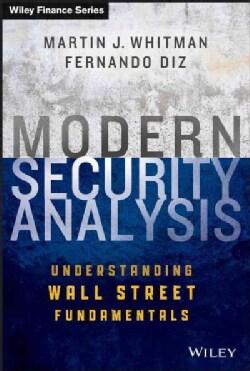 Modern Security Analysis: Understanding Wall Street Fundamentals (Hardcover)
