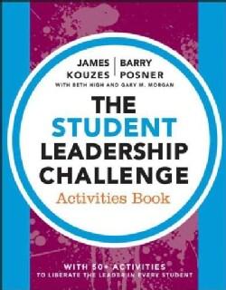 The Student Leadership Challenge Activities Book (Paperback)