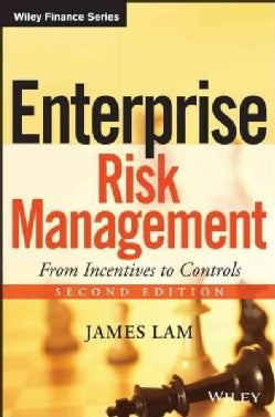 Enterprise Risk Management: From Incentives to Controls (Hardcover)