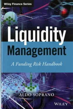 Liquidity Management: A Funding Risk Handbook (Hardcover)