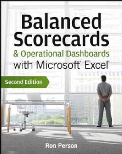 Balanced Scorecards & Operational Dashboards With Microsoft Excel (Paperback)