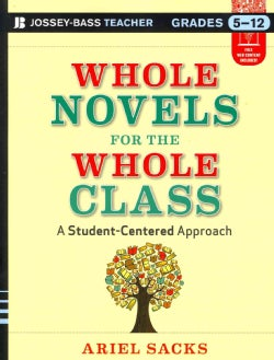 Whole Novels for the Whole Class: A Student-Centered Approach (Paperback)