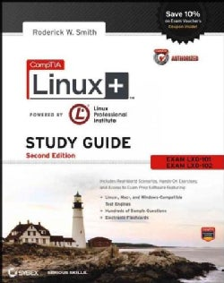 CompTIA Linux+: Exams LX0-101 and LX0-102 (Paperback)