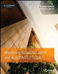 Mastering AutoCAD 2014 and AutoCAD LT 2014 (Paperback)