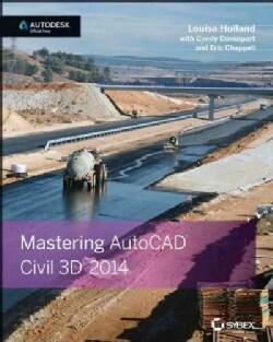 Mastering AutoCAD Civil 3D 2014 (Paperback)