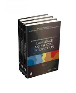 The International Encyclopedia of Language and Social Interaction (Hardcover)