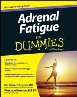 Adrenal Fatigue for Dummies (Paperback)
