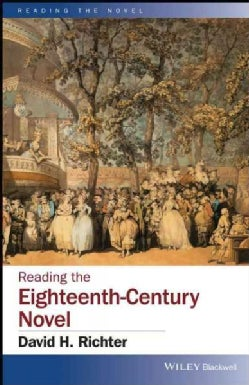 Reading the Eighteenth-century Novel (Hardcover)