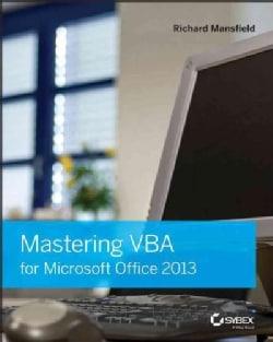 Mastering VBA for Microsoft Office 2013 (Paperback)